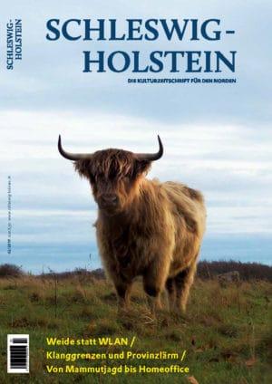 Jahrgang 2019, Ausgabe 2 - Schleswig-Holstein. Die Kulturzeitschrift für den Norden