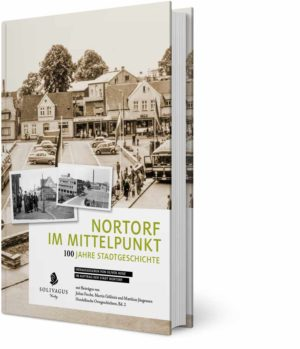 Nortorf im Mittelpunkt. Cover Solivagus-Verlag